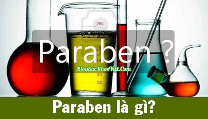 Paraben là gì? Có bị cấm trong mỹ phẩm không